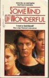 Some Kind of Wonderful: Movie Tie-In - David Bischoff - Mass Market Paperback