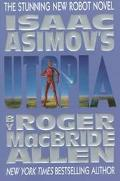 Isaac Asimov's Utopia - Roger MacBride Allen - Paperback