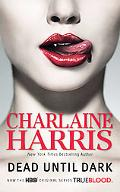 Dead until Dark (Sookie Stackhouse/Southern Vampire Series #1) (Tru Blood TV Tie-In)