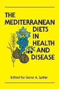 Mediterranean Diets in Health and Disease