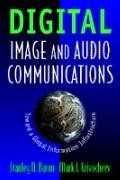 Digital Image and Audio Communications Toward a Global Information Infrastructure