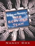 Building and Managing a Web Services Team