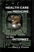 Health Care and Medicine on the Internet