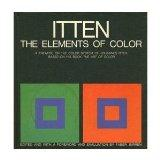 Elements of Color A Treatise on the Color System of Johannes Itten Based on His Book the Art...