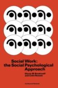 Social Work : The Social Psychological Approach