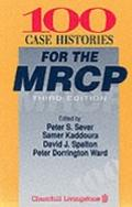 100 Case Histories for the MRCP