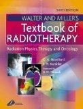 Walter & Miller's Textbook of Radiotherapy