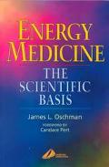 Energy Medicine The Scientific Basis