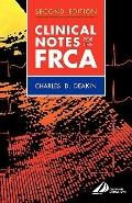 Clinical Notes for the Frca