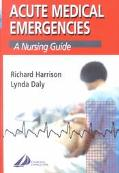 Acute Medical Emergencies A Nursing Guide
