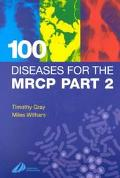 100 Diseases for the Mrcp
