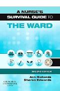 Nurse's Survival Guide to the Ward