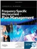 Frequency Specific Microcurrent in Pain Management
