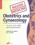 Obstetrics and Gynaecology A Core Text With Self-Assessment
