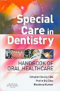 Special Needs Dentistry: Handbook of Oral Healthcare