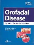 Orofacial Disease Update for the Dental Clinical Team