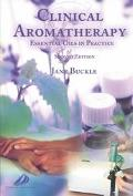 Clinical Aromatherapy Essential Oils in Practice