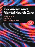 Evidenced-based Mental Health Care