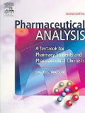 Pharmaceutical Analysis A Textbook For Pharmacy Students And Pharmaceutical Chemists