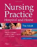 Nursing Practice Hospital And Home - the Adult