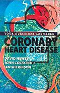 Coronary Heart Disease Your Questions Answered