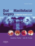 Oral and Maxillofacial Surgery An Objective-Based Textbook