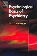 Psychological Basis of Psychiatry