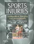 Sports Injuries Examination, Imaging and Management