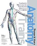 Anatomy Trains: Myofascial Meridians for Manual and Movement Therapists (Book & DVD-ROM)