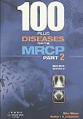 100 Plus Diseases for the MRCP, Vol. 2