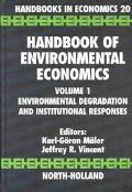 Handbook of Environmental Economics Environmental Degradation and Institutional Responses