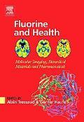 Fluorine and Health