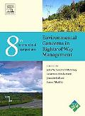 Eighth International Symposium on Environmental Concerns in Rights-of-Way Management