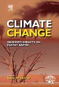 Climate Change: Observed impacts on Planet Earth