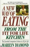 New Way of Eating from the Fit for Life Kitchen