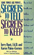 Secrets to Tell, Secrets to Keep