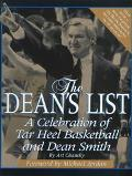 Dean's List: A Celebration of Tar Heel Basketball and Dean Smith - Art Chansky - Hardcover