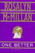 One Better - Rosalyn McMillan - Hardcover