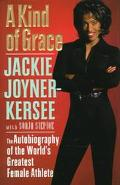 Kind of Grace The Autobiography of the World's Greatest Female Athlete