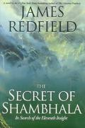 The Secret of Shambhala: The Search for the Eleventh Insight