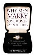 Why Men Marry Some Women and Not Others The Fascinating Research That Can Land You the Husba...