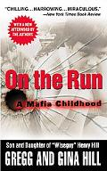 On the Run A Mafia Childhood