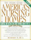 Inside Guide to America's Nursing Homes
