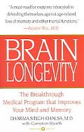 Brain Longevity The Breakthrough Medical Program That Improves Your Mind and Memory