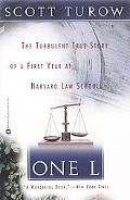 One L The Turbulent True Story of a First Year at Harvard Law School