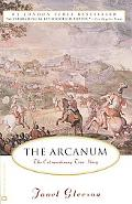 Arcanum: The Extraordinary True Story
