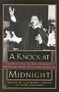 Knock at Midnight Inspiration from the Great Sermons of Reverend Martin Luther King, Jr