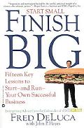 Start Small, Finish Big Fifteen Key Lessons to Start-And-Run Your Own Successful Business
