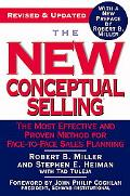 New Conceptual Selling The Most Effective And Proven Method For Face-to-face Sales Planning