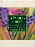 A Painter's Garden - Christine Walker - Hardcover